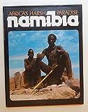 AFRICA'S HARSH PARADISE NAMIBIA