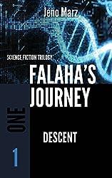 Descent: Volume 1 (Falaha's Journey Trilogy)