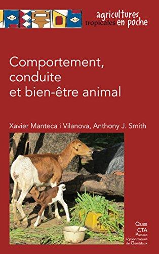 Comportement, conduite et bien-être animal (Agricultures tropicales en poche)