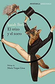 El erizo y el zorro par Isaiah Berlin