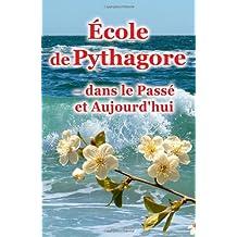 École de Pythagore, dans le Passé et Aujourd'hui