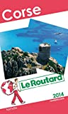 Guide du Routard Corse 2014