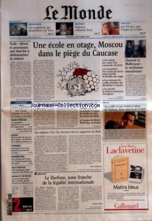 MONDE (LE) [No 18539] du 03/09/2004 - DECOUVERTE - CES EXOPLANETES QUI RESSEMBLENT A LA TERRE - MUSIQUE - MADONNA ENFLAMME BERCY - PORTRAIT - JOSE FRECHES, SOUS L'EMPIRE DE LA CHINE - VOILE - ELEVES ET PROVISEURS ONT CHERCHE A DEDRAMATISER LA RENTREE - FRANCE TELECOM - LES SYNDICATS APPELLENT A UNE GREVE LE 7 SEPTEMBRE - EUROPE - DROIT D'ASILE DE PLUS EN PLUS REDUIT - LES CHIFFRES ET LE DEBAT POLITIQUE - TOURISME - COMMENT LE SUD-EST CHERCHE A SURMONTER LA CRISE - NOMINATIONS par Collectif