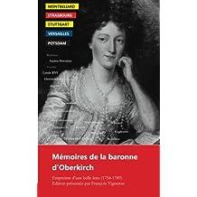 Mémoires de la baronne d'Oberkirch: Empreinte d'une belle âme (1754-1789)