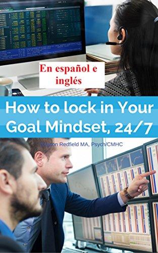 como-bloquear-en-su-meta-mentalidad-24-7-cambia-cualquier-comportamiento-que-desees-durante-la-noche