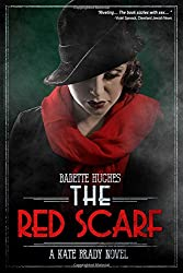The Red Scarf: The Kate Brady Series (Book Two)