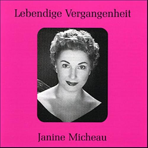 Lebendige Vergangenheit - Janine Micheau
