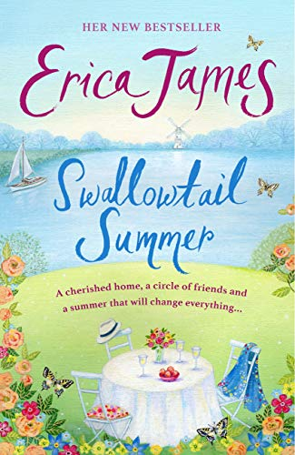 Swallowtail Summer: This summer escape to the country with bestselling author Erica James by [James, Erica]
