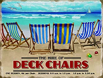 Hire Of Deck Chairs Large Steel Sign 400mm X 300mm (Og) 0