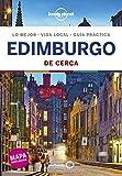 Edimburgo De cerca 4: 1 (Guías De cerca Lonely Planet)
