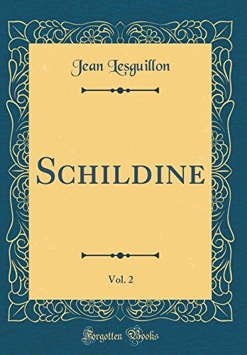 Schildine, Vol. 2 (Classic Reprint)