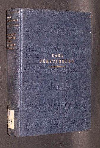 Die Lebensgeschichte eines deutschen Bankiers 1870 - 1914. Hrsg. von seinem Sohn Hans Fürstenberg