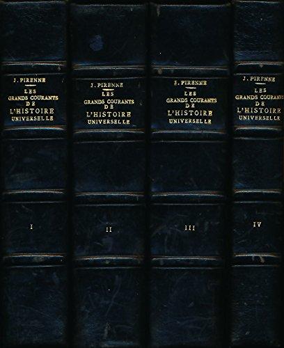 les-grands-courants-de-l-39-histoire-universelle-4-premiers-tomes-t1-des-origines--l-39-islam-t2-de-l-39-expansion-musulmane-aux-traits-de-westphalie-t3-des-traits-de-westphalie--la-rvolution-franaise-t4-de-la-rvolution--1830