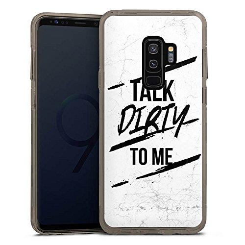 DeinDesign Samsung Galaxy S9 Plus Bumper Hülle grau transparent Bumper Case Schutzhülle Talk Dirty To Me Sprüche Fun