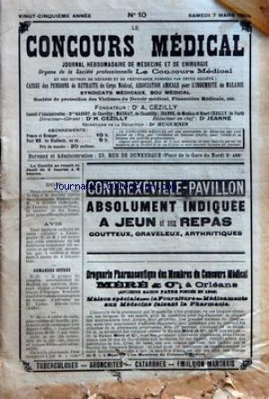 CONCOURS MEDICAL (LE) [No 10] du 07/03/1903 - LA REFORME DE L'ENSEIGNEMENT MEDICAL - LA SEMAINE MEDICALE - LES RAYONS X ET LE DIAGNOSTIC DES AFFECTIONS DE LA COLONNE VERTEBRALE - FRACTURES DES OS DU CARPE - TABES HEREDO-SYPHILITIQUE - MEDECINE PRATIQUE - LA PELADE D'ORIGINE DENTAIRE - OPHTALMOLOGIE - LA LIGATURE CAPSULAIRE DANS L'OPERATION DU STRABISME - PROPHYLAXIE - DE L'IMPERIEUSE NECESSITE DE RENDRE OBLIGATOIRE L'EXAMEN MEDICAL DES NOURRISSONS CONFIES AUX NOURRICES A DIS
