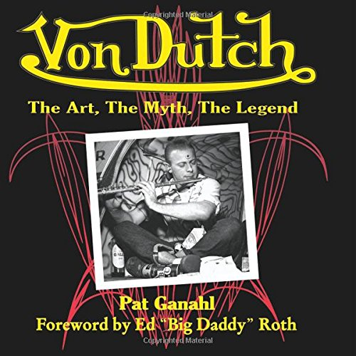 von-dutch-the-art-the-myth-the-legend