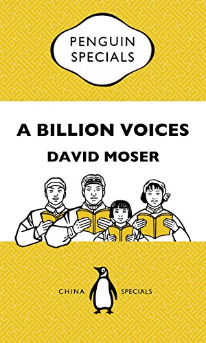 A Billion Voices: China's Search for a Common Language: Penguin Special China