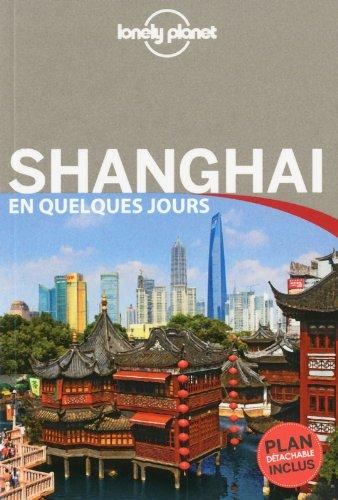 Shanghai En quelques jours -2ed