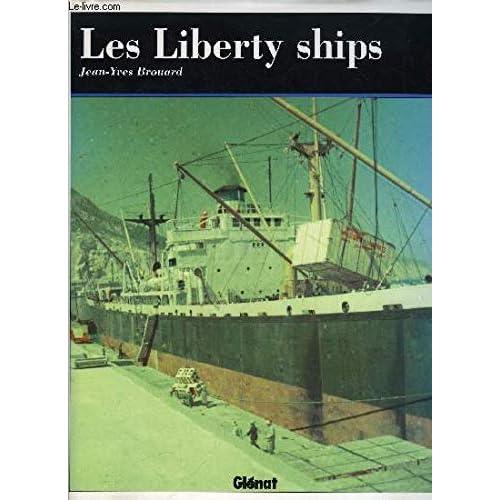Les Liberty Ships