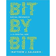 Bit by Bit: Social Research in the Digital Age