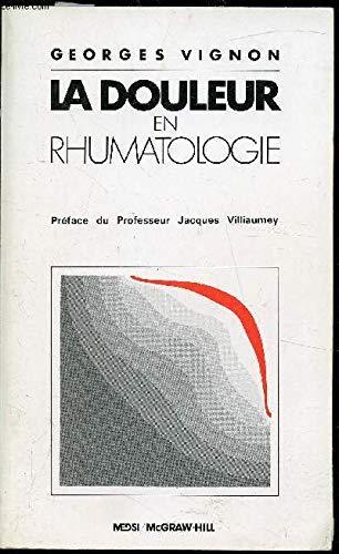 La douleur en rhumatologie par Georges Vignon (Broché)