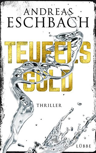 Teufelsgold: Thriller -