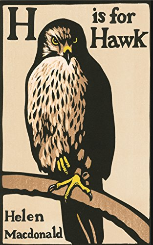 H is for Hawk Helen Macdonald