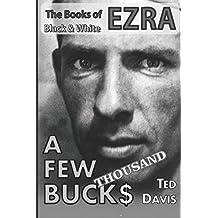 A Few Thousand Bucks (The Books of Ezra)