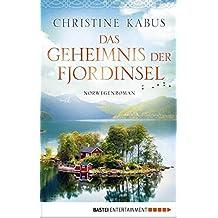 Das Geheimnis der Fjordinsel: Norwegenroman (German Edition)