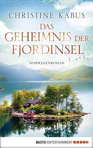 Buchcover Das Geheimnis der Fjordinsel: Norwegenroman