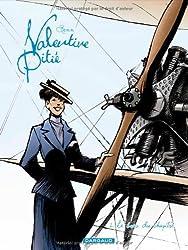 Valentine Pitié - tome 2 - Le bras du chapitre