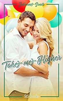 Take me Higher (Marry Me 1) (German Edition) by [Sands, Julianne]