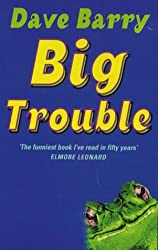 Big Trouble by Dave Barry (2000-08-25)
