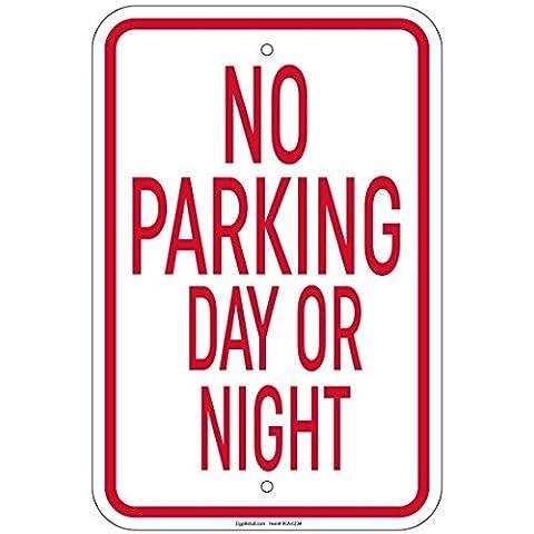 impreqaa Jour Ou Nuit Inscription No Parking 30,5x 40,6cm Signes En Aluminium De (Parcheggio Negozio)