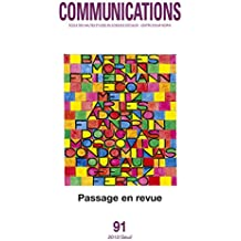 Communications, n°91. Passage en revue. Nouveaux regards sur 50 ans de recherche. (91)
