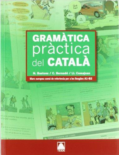 Gramàtica pràctica del català - ed. 2011 por Núria Bastons Villalonga