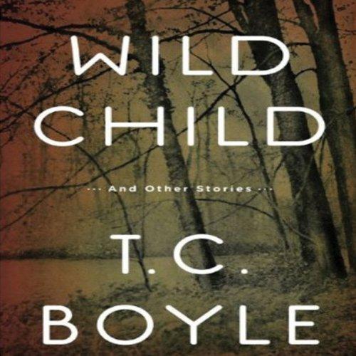 Wild Child  Audiolibri