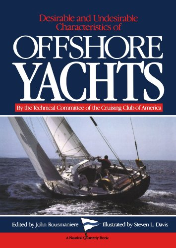 Desirable and Undesirable Characteristics of Offshore Yachts (Club-schiff)