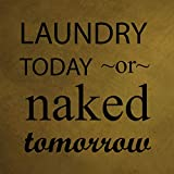 Monsety Wanddekoration, Vintage-Design, Aufschrift Laundry Today Naked Tomorrow, witziges Zuhause, olivgrün, Metall, für Damen und Herren, 30 x 30 cm