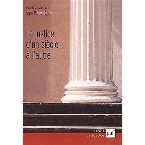 La Justice d'un siècle à l'autre