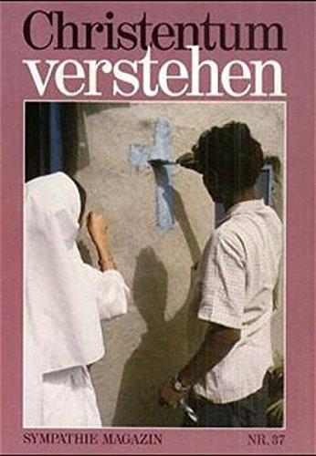 Sympathie Magazin, Nr.37, Christentum verstehen