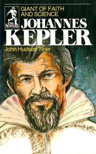 Johannes Kepler: Giant of Faith and Science (Sowers) by Tiner, John Hudson (1977) Paperback par John Hudson Tiner