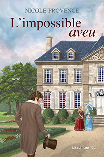 L'impossible aveu (2018) - Nicole Provence sur Bookys