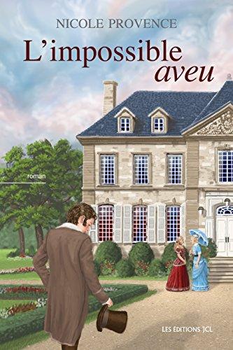 L'impossible aveu - Nicole Provence