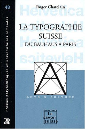 La typographie suisse du Bauhaus à Pari...