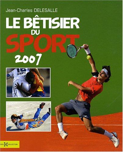 Le bétisier du sport 2007