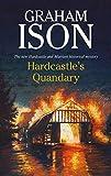 Hardcastle's Quandary: Hardcastle Mystery 15 (A Hardcastle mystery)