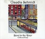 Songtexte von Claudia Schmidt - Bend in the River