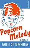 Popcorn Melody (Quartbuch) (German Edition)
