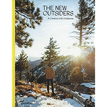 The New Outsiders: A Creative Life Outdoors